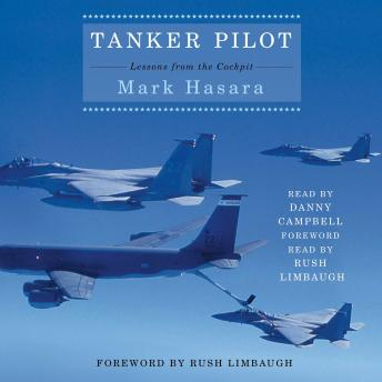 Tanker Pilot: Lessons from the Cockpit, Mark Hasara