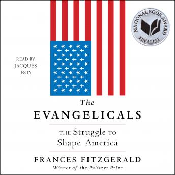 Evangelicals: The Struggle to Shape America sample.