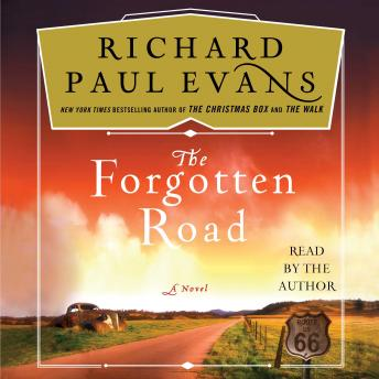 The Forgotten Road: A Novel