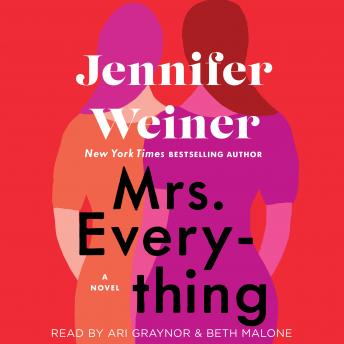 Download Mrs. Everything: A Novel by Jennifer Weiner