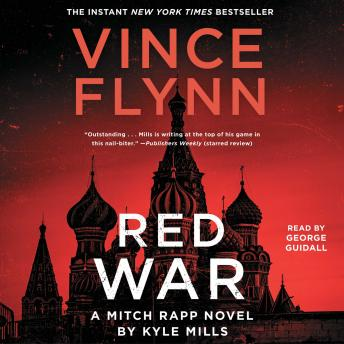 Download Red War by Vince Flynn, Kyle Mills