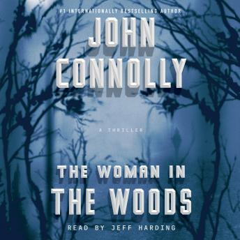 The Woman in the Woods: A Charlie Parker Thriller