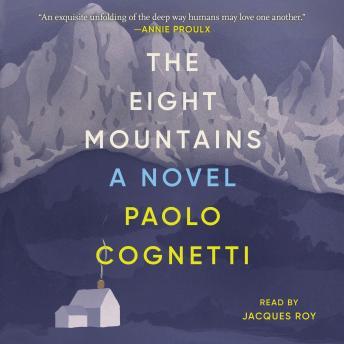 The  Eight Mountains: A Novel