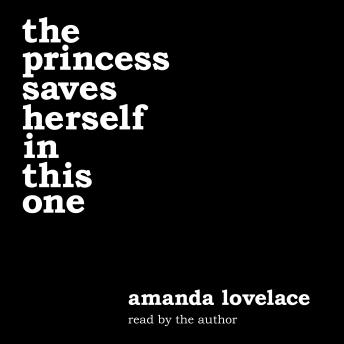 princess saves herself in this one, ladybookmad , Amanda Lovelace