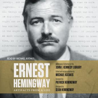 Download Ernest Hemingway: Artifacts From a Life by Michael Katakis