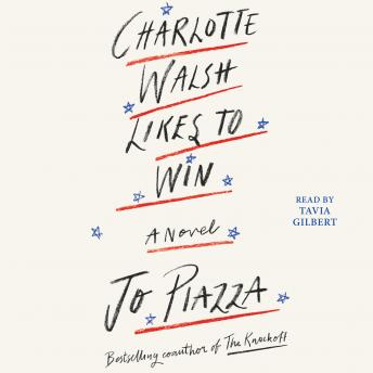 Charlotte Walsh Likes To Win, Jo Piazza