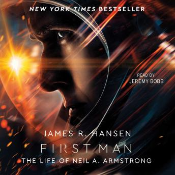 Download First Man: The Life of Neil A. Armstrong by James R. Hansen