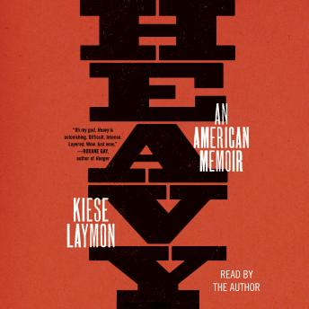 Download Heavy: An American Memoir by Kiese Laymon