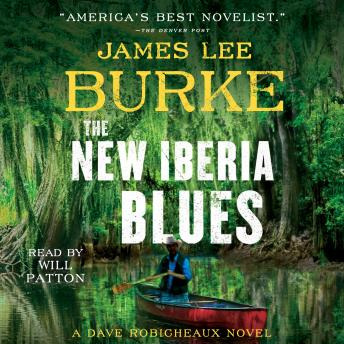 New Iberia Blues: A Dave Robicheaux Novel, Audio book by James Lee Burke