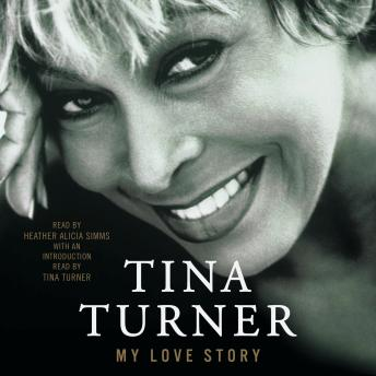 Download My Love Story: A Memoir by Tina Turner