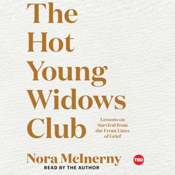 Hot Young Widows Club, Nora Mcinerny