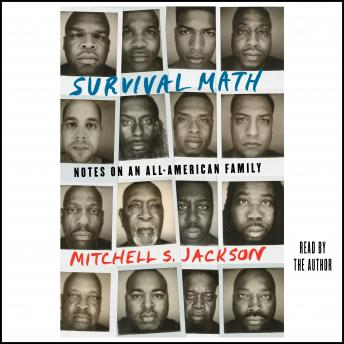 Download Survival Math: Notes on an All-American Family by Mitchell Jackson