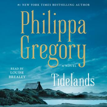 Tidelands, Philippa Gregory