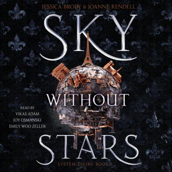 Sky Without Stars, Audio book by Jessica Brody, Joanne Rendell