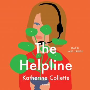 The Helpline: A Novel