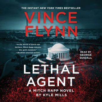 Download Lethal Agent by Vince Flynn, Kyle Mills