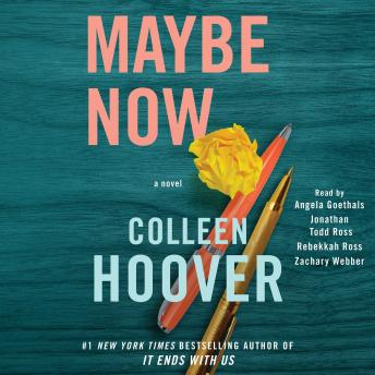 Download Maybe Now: A Novel by Colleen Hoover