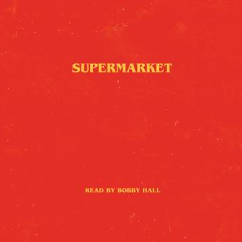 Supermarket, Bobby Hall