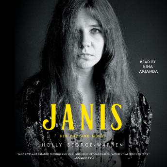 Download Janis: Her Life and Music by Holly George-Warren