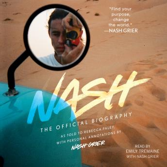 Nash: The Official Biography