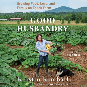 Good Husbandry: A Memoir