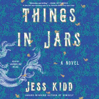 Things in Jars: A Novel