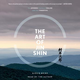 Art of Jin Shin: The Japanese Practice of Healing with Your Fingertips sample.