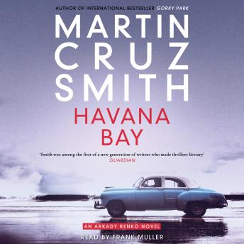 Havana Bay, Martin Cruz Smith