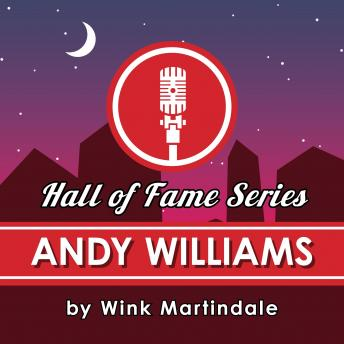 Andy Williams, Wink Martindale
