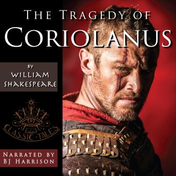 Tragedy of Coriolanus, Audio book by William Shakespeare