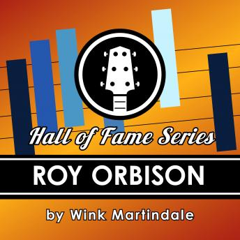 Roy Orbison, Wink Martindale