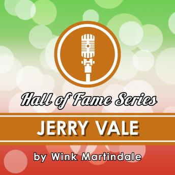Jerry Vale, Wink Martindale