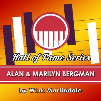Alan & Marilyn Bergman, Audio book by Wink Martindale