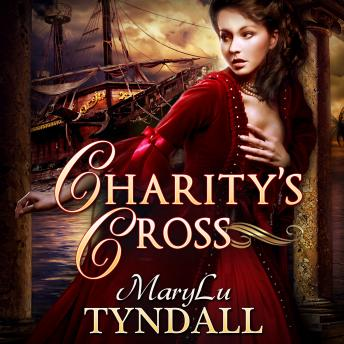 Download Charity's Cross: Charles Town Belles, Volume 4 by MaryLu Tyndall