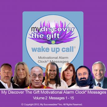 My Discover the Gift Wake UP Call™: Volume 2 sample.