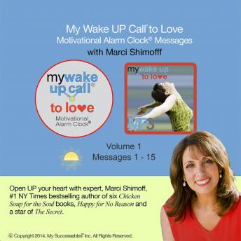 My Wake UP Call® to Love: Volume 1