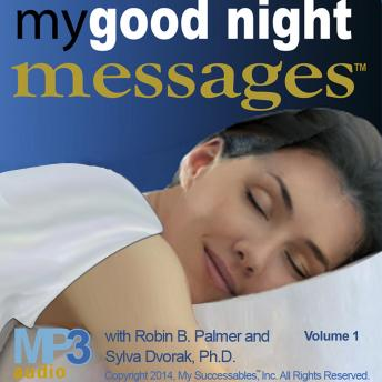 My Good Night Messages™ and My Inspirational Lullabies™: Volume 1