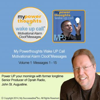 My Powerthoughts Wake UP Call™: Volume 1 sample.
