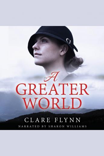 Greater World: A Woman's Journey, Clare Flynn