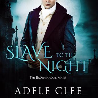 Slave to the Night, Adele Clee