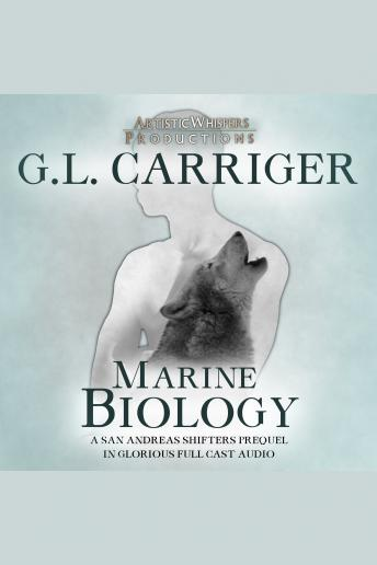Marine Biology: A San Andreas Shifters Prequel