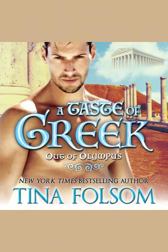 A Taste of Greek (Out of Olympus #3)