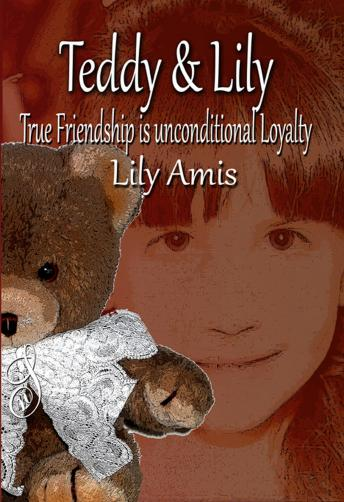 Teddy & Lily - True Friendship is Unconditional Loyalty, Lily Amis