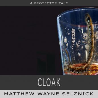Cloak: A Protector Story