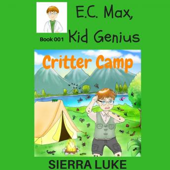 E.C. Max, Kid Genius: Critter Camp, Sierra Luke