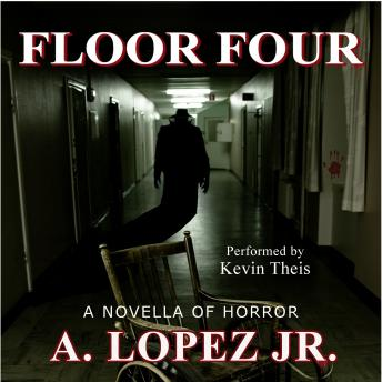 Floor Four: A Novella of Horror