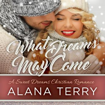 Download What Dreams May Come by Alana Terry