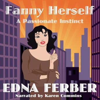 Fanny Herself: A Passionate Instinct