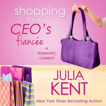 Shopping for a CEO's Fiancee, Julia Kent