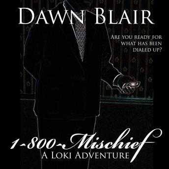 1-800-Mischief, Audio book by Dawn Blair